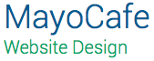 MayoCafe Web Design & Media Creation